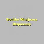 Boulder Marijuana Dispensary